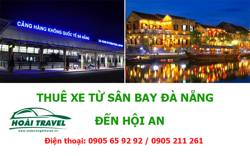 xe-san-bay-da-nang-den-hoi-an