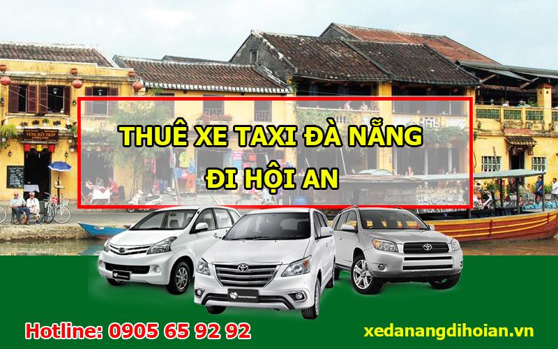 dịch vụ taxi đà nẵng hội an