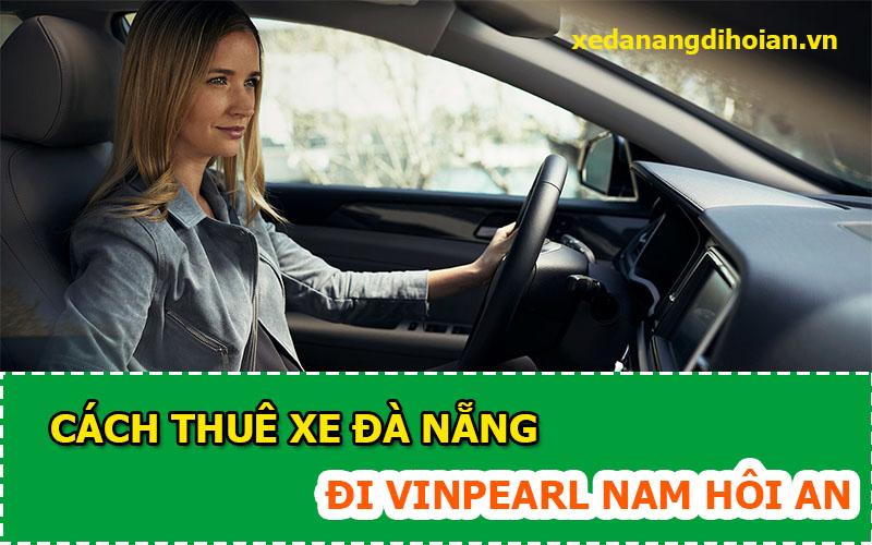 xe-da-nang-di-vinpearl-nam-hoi-an